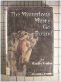 9780803492141: The Mysterious Merry-Go-Round (Avalon Mystery)