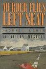 9780803492882: Murder Flies Left Seat (Avalon Mystery)