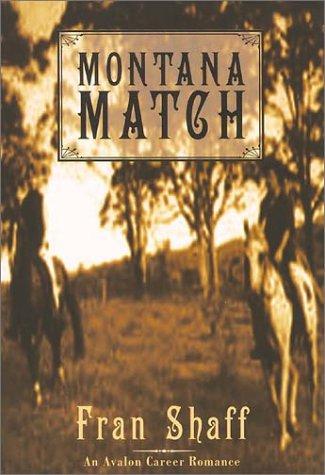 9780803494930: Montana Match (Avalon Career Romance)
