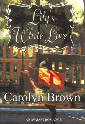 9780803494954: Lily's White Lace (Avalon Romance)