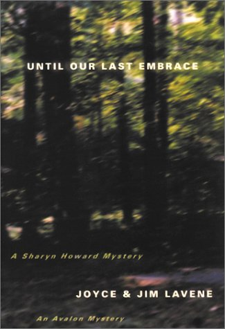 9780803495081: Until Our Last Embrace (Avalon Mystery)
