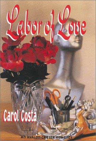 9780803495425: Labor of Love