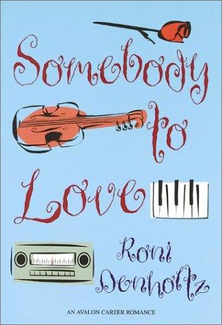 9780803495821: Somebody to Love (Avalon Career Romance)
