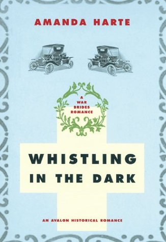 9780803496361: Whistling in the Dark (War Brides)
