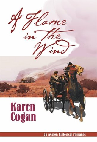 A Flame in the Wind: Cogan, Karen