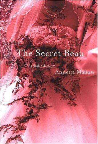 9780803496637: The Secret Beau (Avalon Romance)