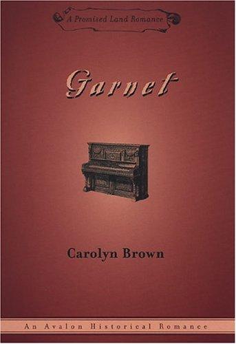 Garnet (Promised Land Romance): Brown, Carolyn