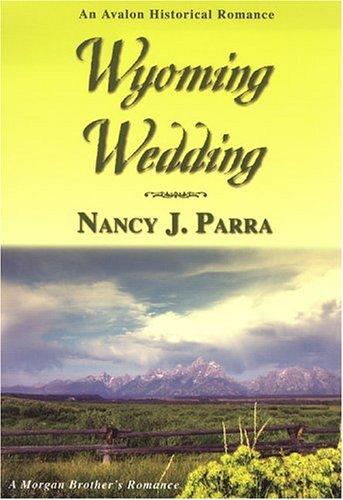 9780803496767: Wyoming Wedding (Morgan Brothers)