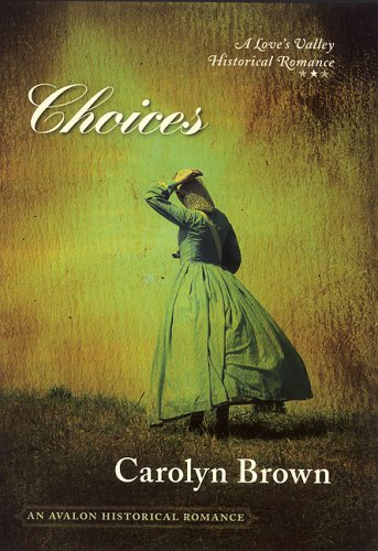 9780803497160: Choices (Love's Valley)