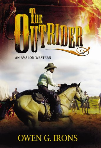 9780803498310: The Outrider (Avalon Western)