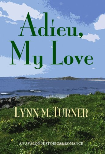 9780803498365: Adieu, My Love (Avalon Romance)