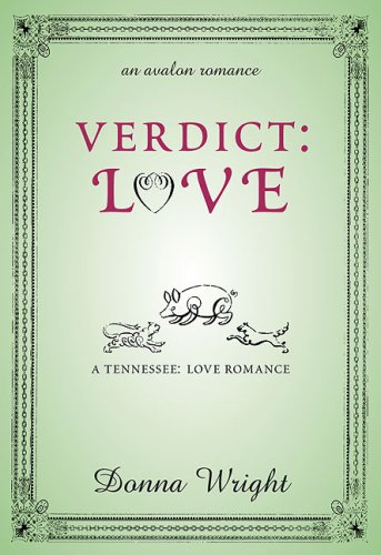 9780803498556: Verdict: Love (The Tennessee Love Series #4)