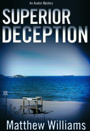 Superior Deception: Williams, Matthew