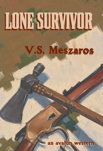 Lone Survivor: An Avalon Western: Meszaros, V. S.