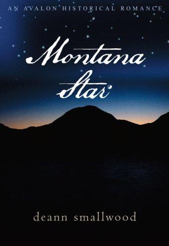 9780803499164: Montana Star (Avalon Historical Romance)