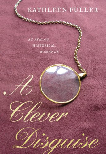 9780803499270: A Clever Disguise (Regency Royal Mystery Series #2)