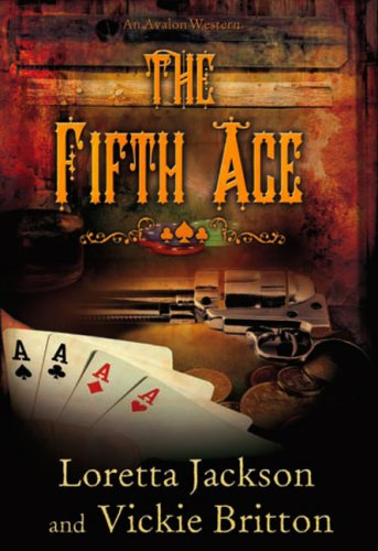 9780803499515: The Fifth Ace (A Luck of the Draw Western)