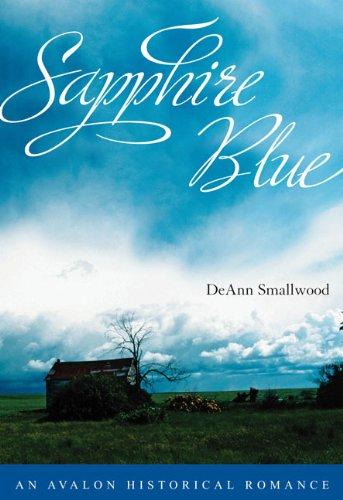 Sapphire Blue (Avalon Romance): Smallwood, Deann