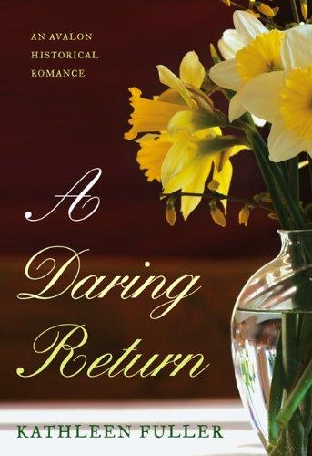 9780803499676: A Daring Return (Avalon Romance)