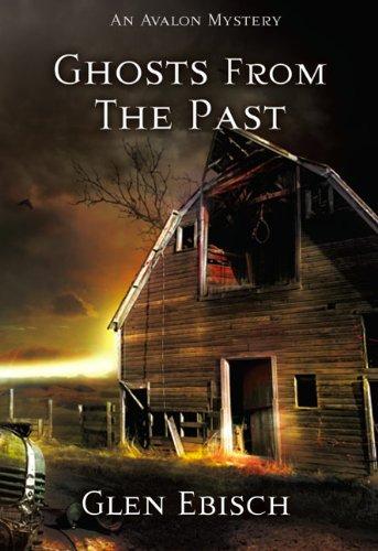 Ghosts from the Past: Ebisch, Glen