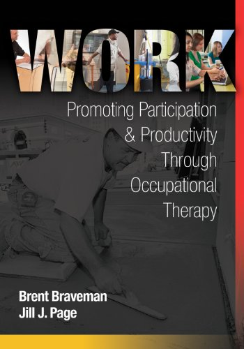 Work 9780803600164 Here's the first book of its kind to provide a comprehensive overview of the full range of occupational therapy interventions for work-r