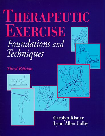 9780803600386: Therapeutic Exercise: Foundations and Techniques