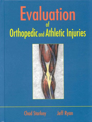 9780803600485: Evaluation of Orthopedic and Athletic Injuries