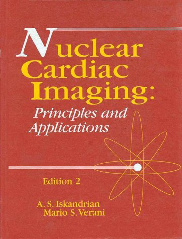 9780803600713: Nuclear Cardiac Imaging: Principles and Applications