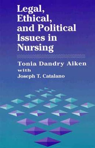 Legal, Ethical, and Political Issues in Nursing: Tonia Dandry, Rn