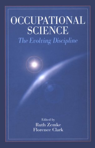9780803601383: Occupational Science: The Evolving Discipline