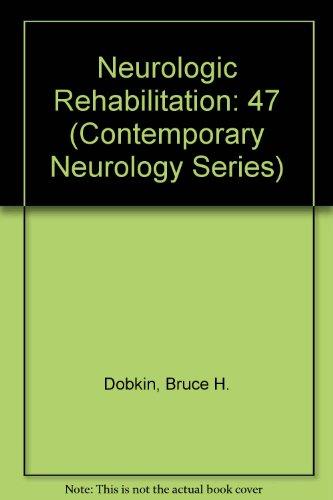 Neurologic Rehabilitation: Dobkin, Bruce H.