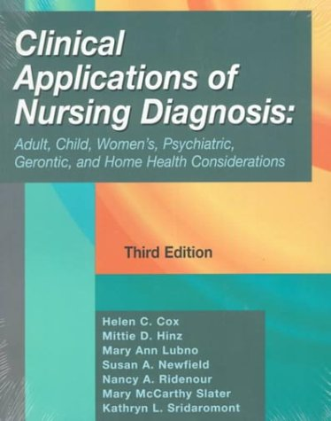 9780803601772: Clinical Applications of Nursing Diagnosis: Adult, Child, Women'S, Psychiatric, Gerontic, and Home Health Considerations