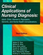 9780803601789: Clinical Applications of Nursing Diagnosis: Adult, Child, Women's, Psychiatric, Gerontic, and Home Health Considerations