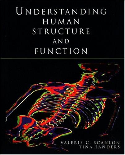 Understanding Human Structure and Function [Jan 15,: Sanders Medical Illustrator,