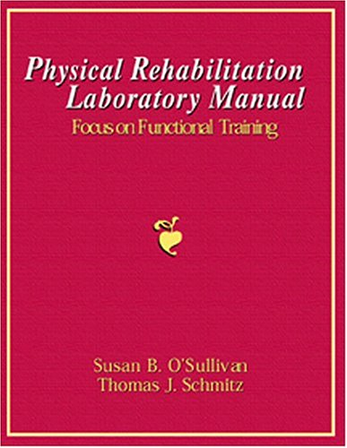 9780803602571: Physical Rehabilitation Laboratory Manual: Focus on Functional Training: replacement ISBN 2218