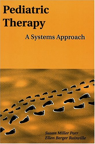 9780803602595: Pediatric Therapy: A Systems Approach (Pediatric Occupational Therapy Series, 1)