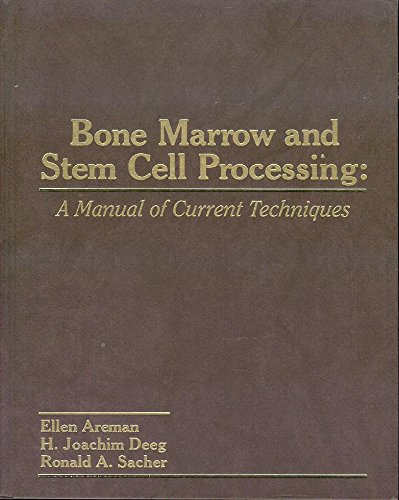 9780803602663: Bone Marrow and Stem Cell Processing: A Manual of Current Techniques