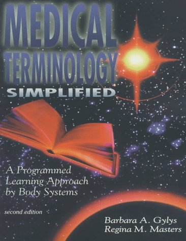 9780803603448: Medical Terminology Simplified: A Programmed Learning Approach by Body Systems (Book with 2 Audiocassettes)