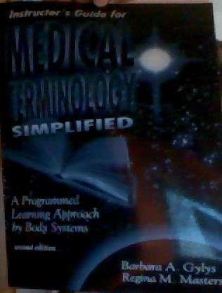9780803603462: Medical Terminology Simplified: A Programmed Learning Approach by Body Systems