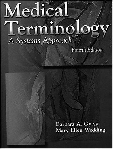 9780803603943: Medical Terminology: A Systems Approach (Medical Terminology Systems)