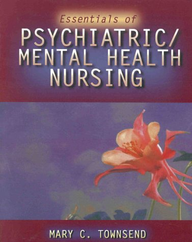 9780803604131: Essentials of Psychiatric/Mental Health Nursing