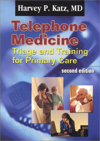 9780803604353: Telephone Medicine: Triage and Training for Primary Care