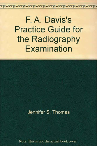 9780803604612: F. A. Davis's Practice Guide for the Radiography Examination