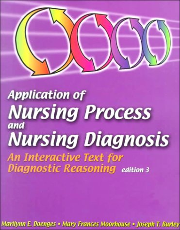 9780803604674: Application of Nursing Process and Nursing Diagnosis: An Interactive Text for Diagnostic Reasoning