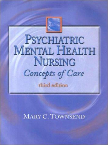 9780803604834: Psychiatric Mental Health Nursing: Concepts of Care