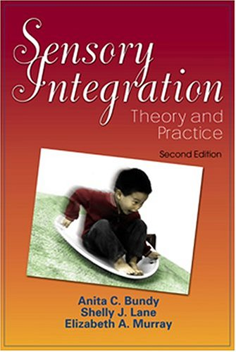 9780803605459: Sensory Integration: Theory and Practice