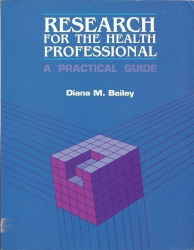 9780803605541: Research for the Health Professional: A Practical Guide
