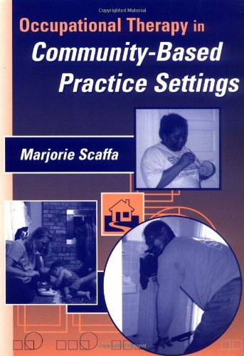 9780803605596: Occupational Therapy in Community-Based Practice Settings
