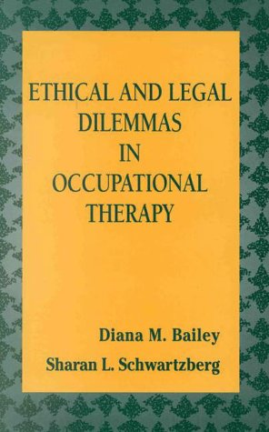 9780803605671: Ethical and Legal Dilemmas in Occupational Therapy