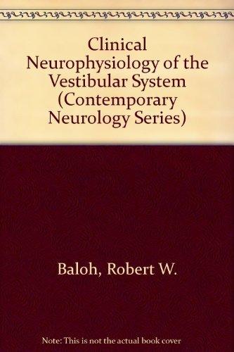 9780803605800: Clinical Neurophysiology of the Vestibular System (Contemporary Neurology Series)